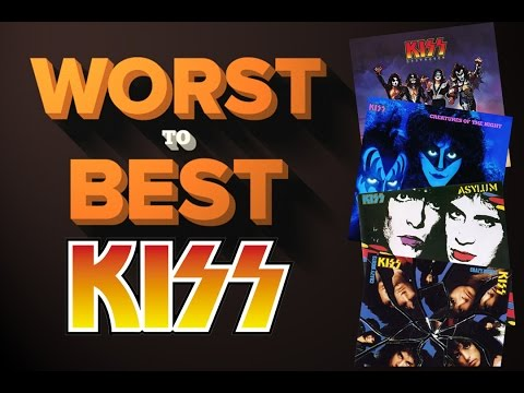Kiss Albums - Ranked Worst to Best
