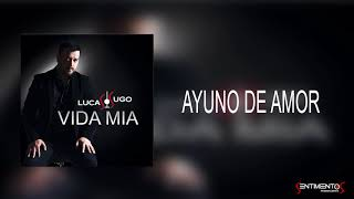 Ayuno de amor - Lucas Sugo  (Video)