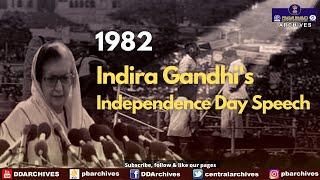 1982 - Then PM Indira Gandhi's Independence Day Speech