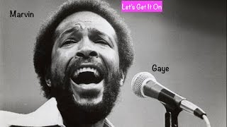Marvin Gaye~ Lets Get It On~ 2 Can Have A Party