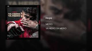 MERO   Hops (Official Audio)