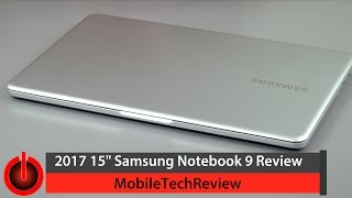 """15"""" Samsung Notebook 9 (2017) Review"""