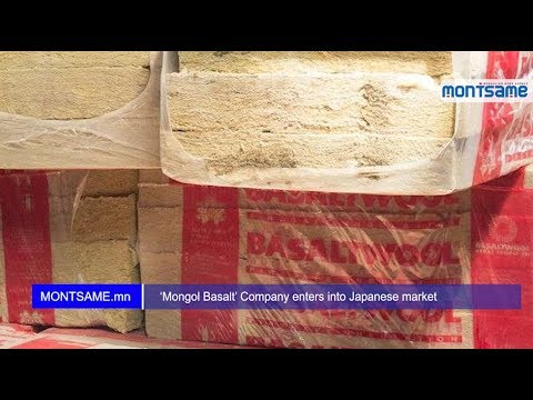 'Mongol Basalt' Company enters into Japanese market