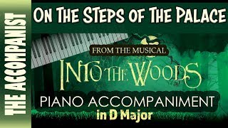 On The Steps Of The Palace - from the musical 'Into The Woods' - Piano Accompaniment - Karaoke