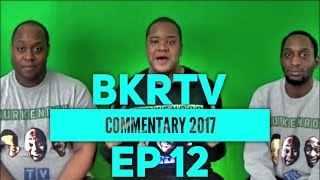 Content of the Week: BurKenRodTV Commentary: EP 12 - LHHATL Shade, Janet's Divorce & Speakin