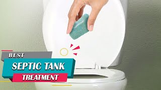Top 5 Best Septic Tank Treatment Review in 2021