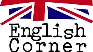 Nuevo video para la sección en inglés: The English Corner!