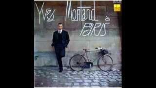 Yves Montand - Sous Le Ciel De Paris (Audio)