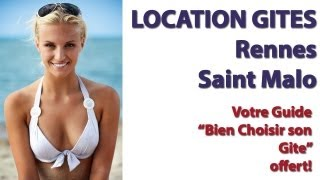 preview picture of video 'Location gites rennes saint malo - Votre Guide Bien choisir son gite offert'