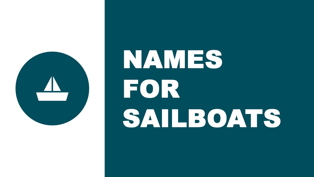 Sailboat names - the best names for your boat - www.namesoftheworld.net