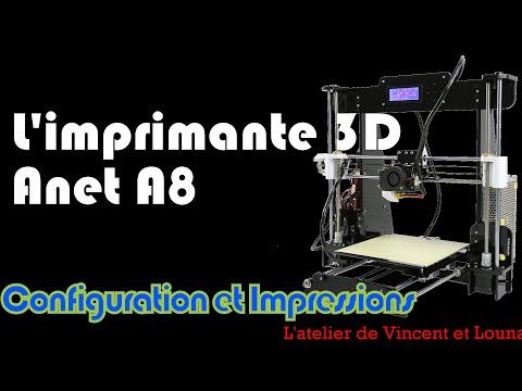 Anet A8 Configuration et Avis (2ème partie) - Imprimante 3D bon marché