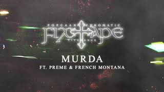 Popcaan - MURDA (feat. Preme & French Montana) [Official Audio]