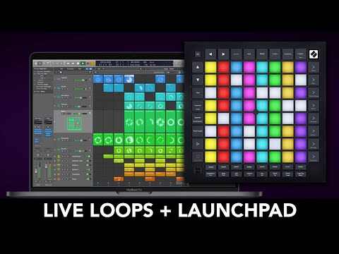 Logic Pro X - LAUNCHPAD as a Control Surface for LIVE LOOPS!