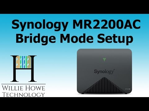 Synology MR2200AC Bridge Mode Setup & Testing