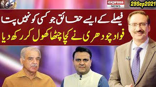 Exclusive Talk With Fawad Chaudhry | Kal Tak with Javed Chaudhry | 29 Sep 2021 | Express News | IA1I