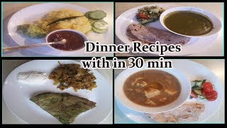 Indian Veg Dinner Idea with in 30 minutes ||Quick Dinner Recipes|| Healthy Dinner Idea
