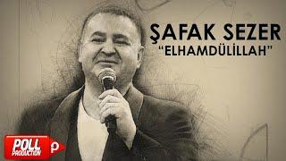 Şafak Sezer - Elhamdülillah - (Official Audio)