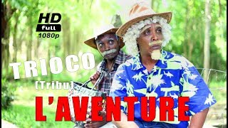 L'aventure - Tribu, trioco || upload 2018! (Full HD)
