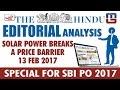 THE HINDU EDITORIAL : ANALYSIS | SOLAR POWER BREAKS A PRICE BARRIER | SBI PO 2017