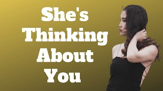 10 Signs She's Constantly Thinking About You