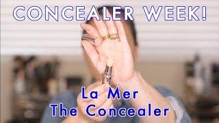 CONCEALER WEEK! La Mer The Concealer