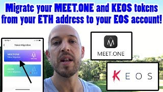 How to Migrate MEET.ONE & KEOS tokens from your ETH address to your EOS account. Must do very soon!