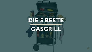 Die 5 Beste Gasgrill Test 2021