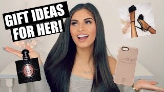 50 GIFT IDEAS FOR HER! HOLIDAY GIFT GUIDE 2016♡
