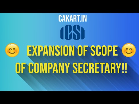 Expansion of Scope of Company Secretary