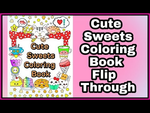 Cute Sweets Coloring Book