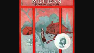 Billy Murray - I Want to Go Back to Michigan (1914)