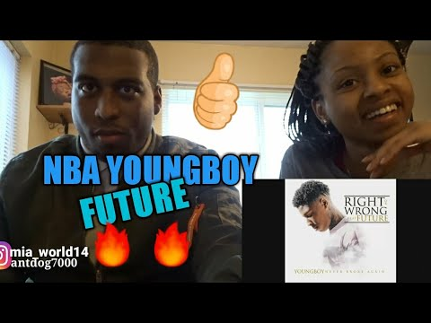 YoungBoy Never Broke Again - Right or Wrong (feat. Future)(REACTION)