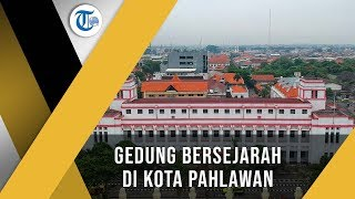 Gedung Internatio - Saksi Bisu Pertempuran Sekutu Melawan Rakyat Surabaya