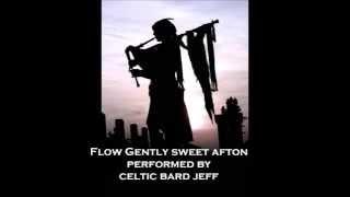 Flow Gently Sweet Afton