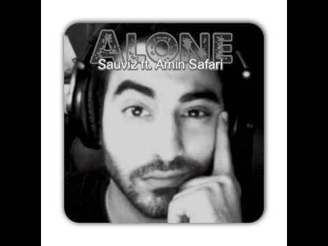 Alone - by @Sauviz ft. Amin-Safari.net #swaylife