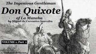 DON QUIXOTE by Miguel de Cervantes Saavedra - Vol. 1 Part 1 - FULL Audio Book