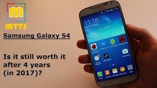 Samsung Galaxy S4 - Still worth it after 4 years (in 2017)?