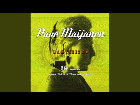 Pave Maijanen - Jos Tahdot