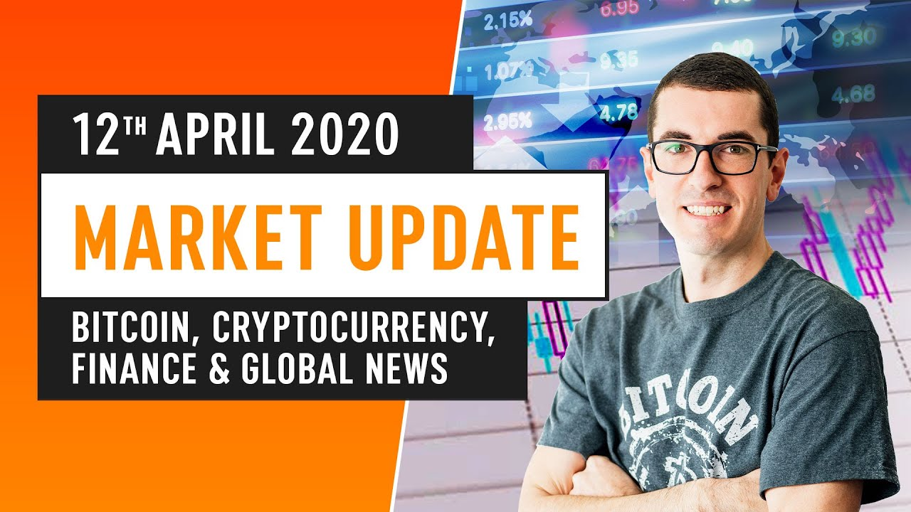 Bitcoin, Cryptocurrency, Financing & Global News – April 12th 2020