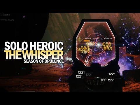 Solo The Whisper Heroic in Season of Opulence [Destiny 2]