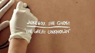 Jukebox The Ghost - The Great Unknown (Spooky Mansion)