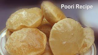 Poori Recipe – How To Make Puri – Soft Puri Recipe