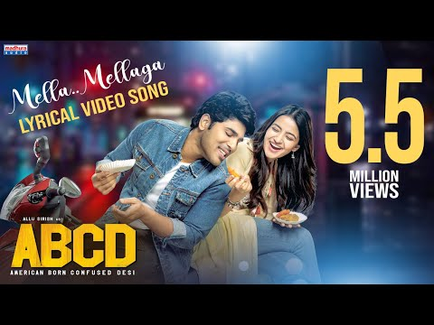 Mella Mellaga Lyrical Video | ABCD Movie Songs | Allu Sirish | Rukshar Dhillon | Sid Sriram