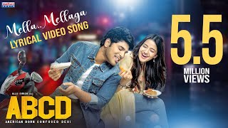 Mella Mellaga Lyrical Video | ABCD Movie Songs | Allu Sirish | Rukshar Dhillon | Sid Sriram