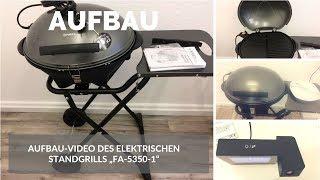 """► Aufbau-Video des elektrischen Standgrills """"FA-5350-1"""" von TZS First Austria auf Deutsch ☑"""