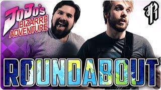 YES - ROUNDABOUT (JoJo's Bizarre Adventure ED1) || RichaadEB & Caleb Hyles