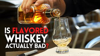 Is FLAVORED Whiskey Actually Bad? (or are we just too afraid to admit the deliciousness...)