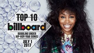 Top 10 • US Bubbling Under Hip-Hop/R&B Songs • July 1, 2017 | Billboard-Charts