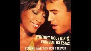 """Enrique Iglesias ft Whitney Houston """"Could I Have This Kiss Forever"""" (With Lyrics)"""