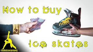 What to look for when buying ice skates